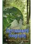 Environmental Geography: M Z A Khan and S K Agarwal