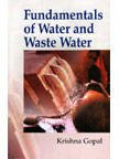 9788176485531: Fundamentals of Water and Waste Water