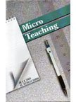 Micro Teaching: Archana Sharma,Y.K. Singh