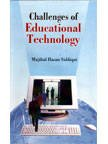 Challenges of Educational Technology: M.H. Siddiqui