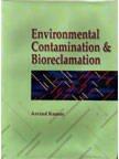 Environmental Contamination and Bioreclamation: Arvind Kumar