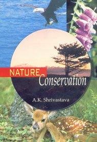 Nature Conservation: Shrivastava A.K.
