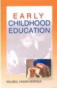 Early Childhood Education: Mujibul Hasan Siddiqui