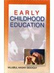 Early Childhood Education: M.H. Siddiqui