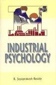 Industrial Pcychology: R. Jayaprakash Reddy