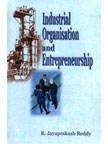 Industrial Organisation and Entrepreneurship: R Jayaprakash Reddy