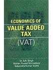 Economics of Value Added Tax: Singh S.R. Gupta