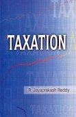 Taxation: R. Jayaprakash Reddy
