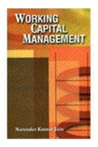 Working Capital Management: N.K. Jain