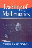 Teaching of Mathematics: Mujibul Hasan Siddiqui