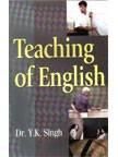 Teaching of English: Y.K. Singh