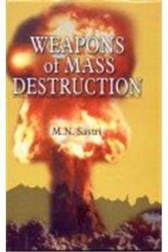 Weapons of Mass Destruction: M.N. Sastri