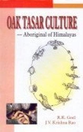 Oak Tasar Culture: Aboriginal of Himalayas: J.V. Krishna Rao,R.K.