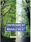 Environment Management: Arvind Kumar