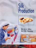 Silk Production: N.G. Ojha,P.N. Panday