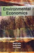 Environmental Economics: Abhijit Dutta,B.N. Pandey,Sunita Dutta