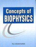 Concept of Biophysics: Arvind Kumar