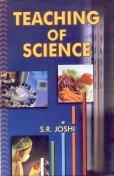 Teaching of Science: S.R. Joshi