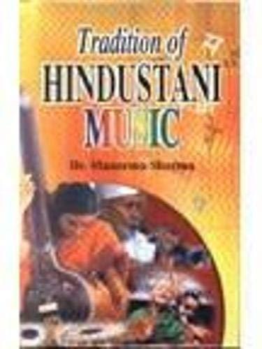 Traditions of Hindustani Music: Manorma Sharma