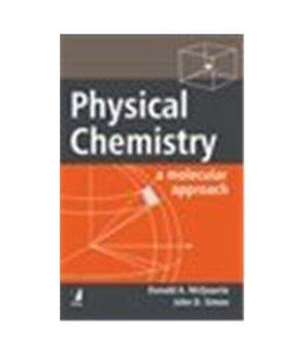 9788176490016: Physical Chemistry: A Molecular Approach Edition: reprint
