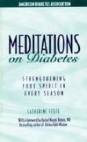Meditations on Diabetes: Strengthening Your Spirit in Every Season: Catherine Feste