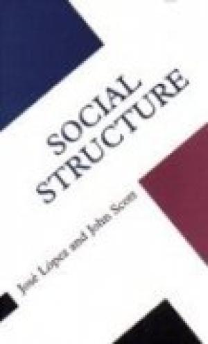 Social Structure: Jose Lopez,John Scott