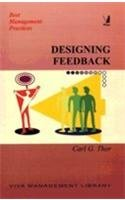 Designing Feedback (Series: Best Management Practices): Carl G. Thor