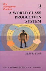 9788176496704: A WORLD CLASS PRODUCTION SYSTEM: LESSONS OF 20 YEAR IN PURSUIT OF WORLD CLASS