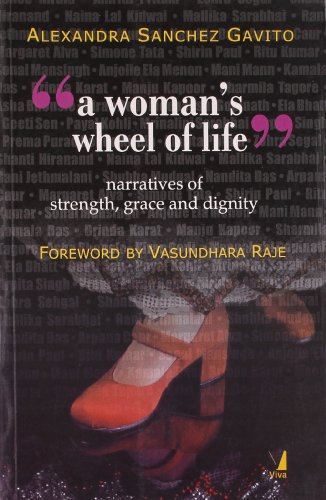 A Woman?s Wheel of Life: Narratives of: Alexandra Sanchez Gavito