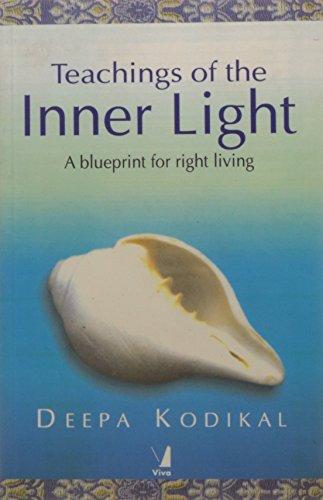 9788176499682: Teachings of the Inner Light ; A Blueprint for Right Living