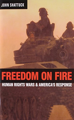 9788176499989: Freedom On Fire: Human Rights Wars And Americas Response