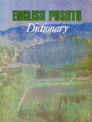 Dictionary, English-Pushto: Language of the Afghans: Board of Scholars from the Afghan National ...