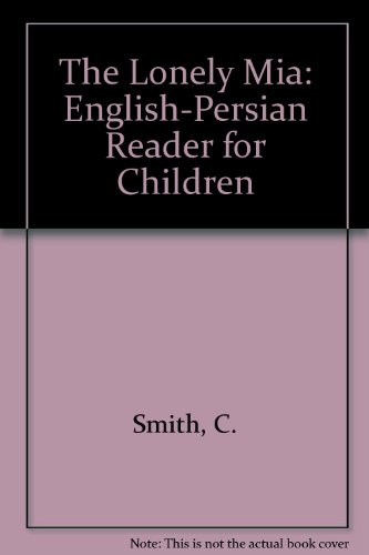 9788176501439: The Lonely Mia: English-Persian Reader for Children