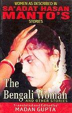 Bengali Woman and Other Stories: Saadat Hasan Manto