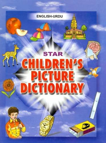 9788176501699: Star Children's Picture Dictionary: English-Urdu - Script and Roman - Classified - With English Index