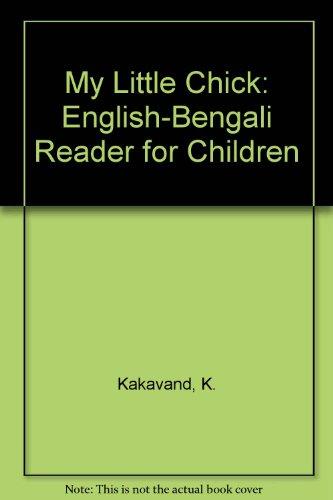 9788176502382: My Little Chick: English-Bengali Reader for Children