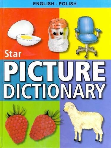9788176503044: Star picture dictionary: English-Polish: English-Polish - Classified