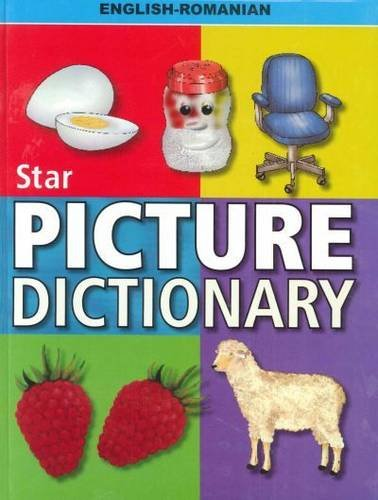 9788176505895: Star Picture Dictionary: English-Romanian: Classified (Romanian and English Edition)