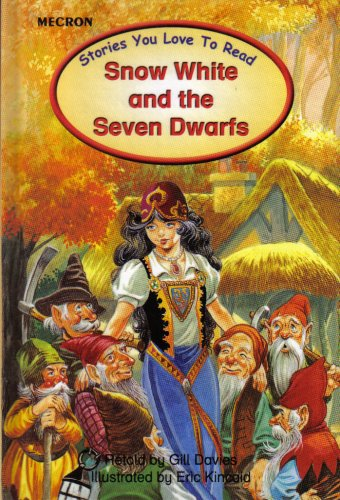 Snow White and the Seven Dwarfs (Stories: Gill Davies
