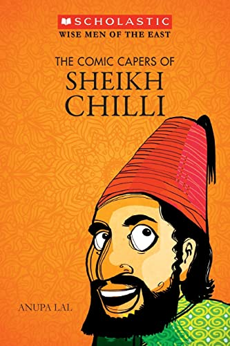 9788176558471: The Comic Capers of Sheikh Chilli
