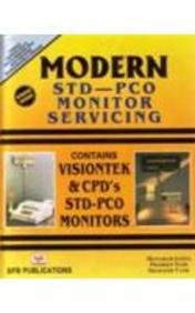 Modern STD-PCO Monitor Servicing: Contains Visiontek and: M. Lotia,Pradeep Nair,Shailesh