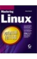 Mastering Linux Premium Edition: Danesh