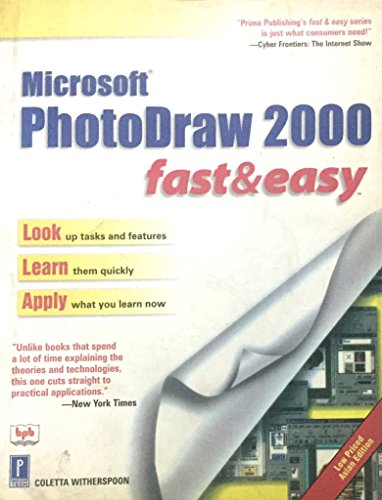 Microsoft PhotoDraw 2000: Fast and easy: Coletta Witherspoon