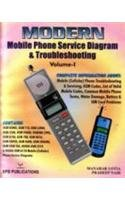 Modern Mobile Phone Service Diagram and Troubleshooting,: M. Lotia,Pradeep Nair