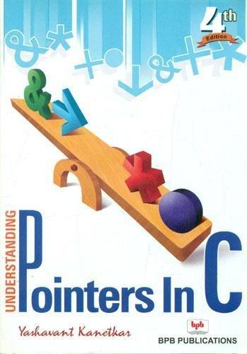 9788176563581: Understanding Pointers in C