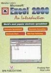 Excel 2000 - An Introduction: Manahar Lotia's