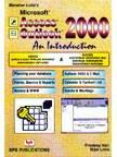 Access/Outlook 2000- An Introduction: Manahar Lotia's