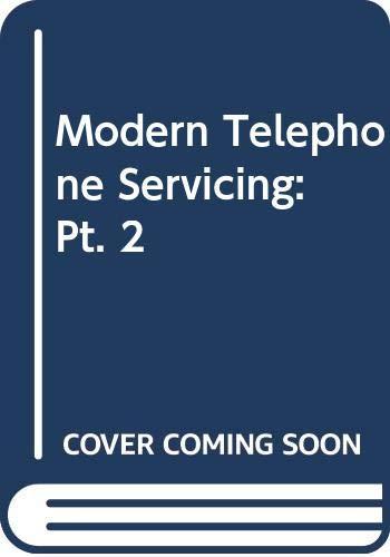 Modern Telephone Servicing: Pt. 2 (Paperback): Manahar Lotia, Shailesh
