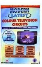 Modern Latest Colour TV Circuits (Paperback): Manahar Lotia