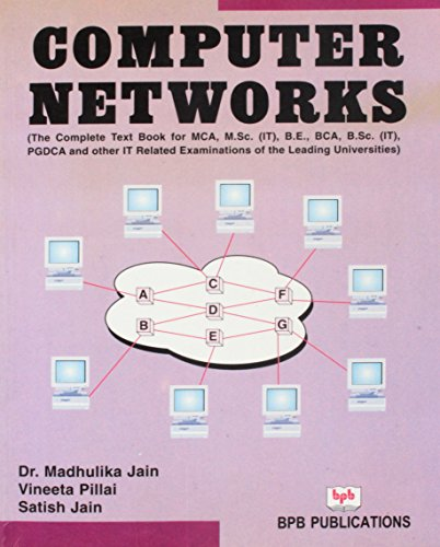 Computer Networks (The Complete Text Book for MCA, M. Sc. (IT), B.E., BCA, B. Sc. (IT), PGDCA and ...